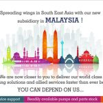 Launched New Subsidiary in Malaysia: Offering Positive Displacement Pumps & Spares across South East Asia